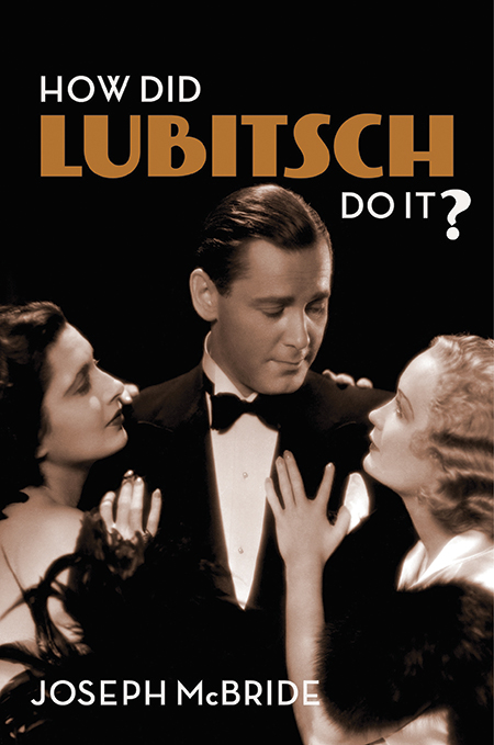 DGA Quarterly Magazine Fall 2018 Book How Did Lubitsch Do It by Joseph McBride