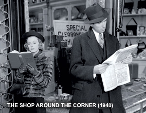Ernst Lubitsch - THE SHOP AROUND THE CORNER 1940