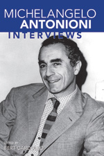 MICHELANGELO ANTONIONI INTERVIEWS