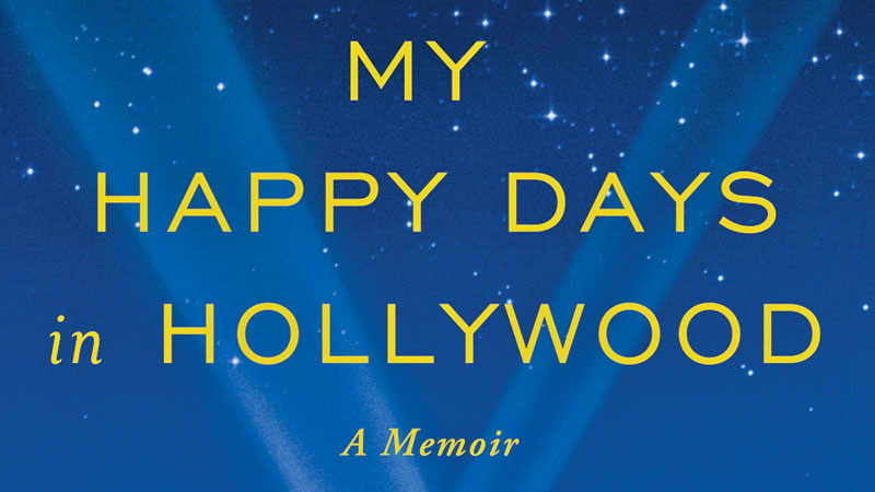 DGQ Quarterly Summer 2012 My Happy Days in Hollywood