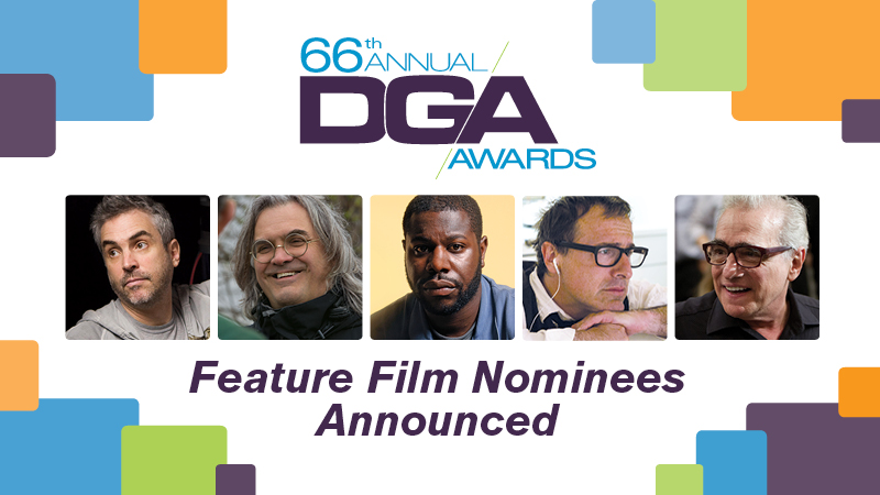 DGA 66th Awards Feature Film Nominees Announced