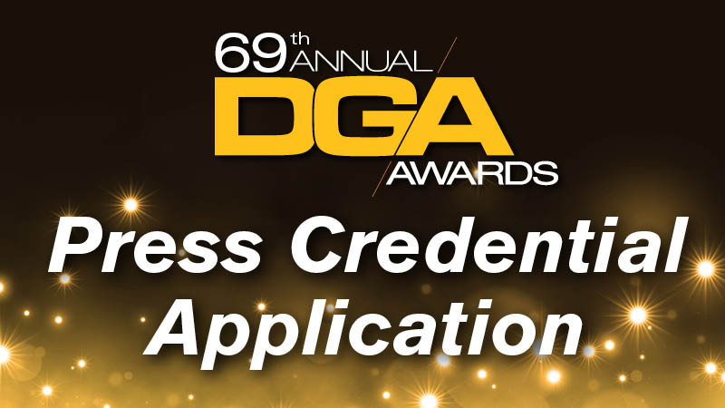 69th DGA Awards Press Credential Application