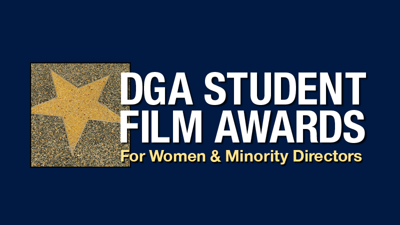DGA Announces Winners of 6th Annual West Coast Student ...