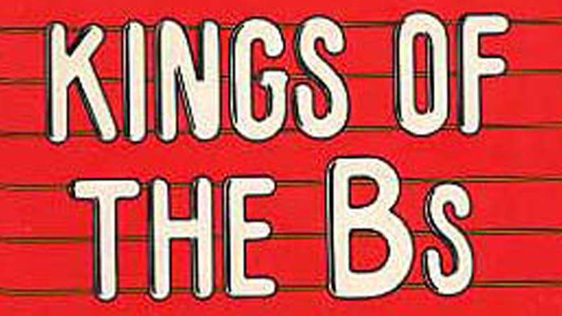 DGA Quarterly Spring 2011 Books Kings of the Bs