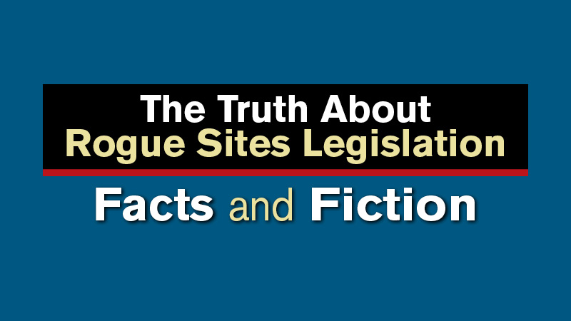 The Truth About Rogue Sites Legislation