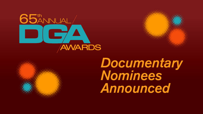 65th Annual DGA Awards Documentary Nominees