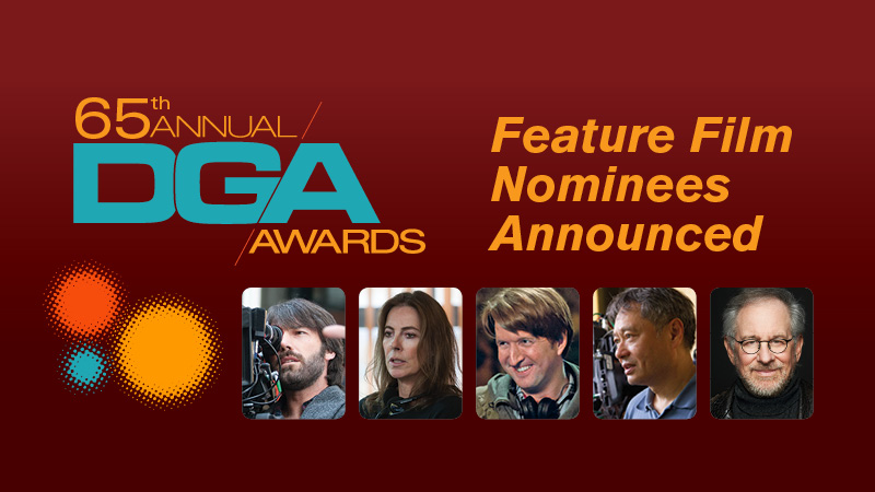 65th Annual DGA Awards Feature Film Nominees
