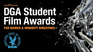 23rd Annual DGA Student Film Awards