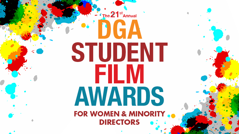 DGA 21st Annual Student Film Awards